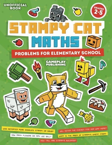 Stampy Cat Maths: Problems For Elementary School