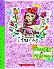 Ella Dairies #7: Friends Not Forever
