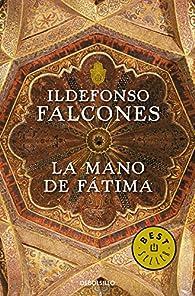 La mano de Fátima par Ildefonso Falcones