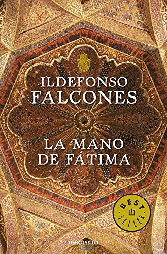 La mano de Fátima (BEST SELLER) por Ildefonso Falcones