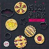 Mini Kuchen: köstliche Rezepte für süße und salzige Törtchen
