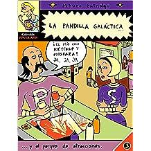 La pandilla galáctica y el parque de atracciones (Colección Piscolabis nº 3)