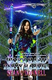 Work Hard Party Harder ( X-Factor Special Edition): A Sage and Dacha Space Fantasy Adventure