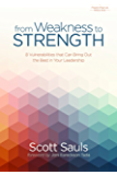 From Weakness to Strength: 8 Vulnerabilities That Can Bring Out the Best in Your Leadership (PastorServe Series) (English Edition)