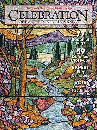 Celebration of Hand-Hooked Rugs XXIV by Editors of Rug Hooking Magazine (17-Oct-2014) Paperback -