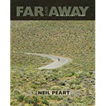 Far and Away: A Prize Every Time by Neil Peart (2011-05-01)