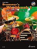 Drummer's Workbook: Für alle Drummer, die es wirklich wissen wollen. Band 1. Schlagzeug. Lehrbuch mit mp3-CD. (Schott Pro Line) - Holger Hälbig