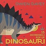 Dinosauri. 15 incredibili pop-up. Libro pop-up. Ediz. a colori