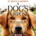 AUDIBLE: A Dog's Purpose: A novel for humans by Pan Macmillan Publishers Ltd