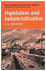 Population and Industrialization: The Evolution of a Concept and Its Practical Application (Documents in Economic History)