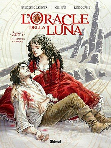 L'Oracle della luna - Tome 03: Les Hommes en rouge