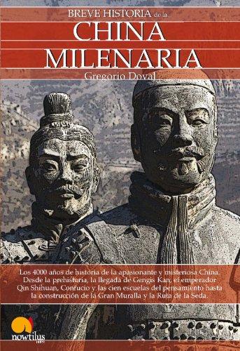 Breve historia de la China milenaria por Gregorio Doval