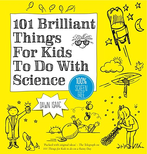 101 Brilliant Things For Kids to do With Science (English Edition) por Dawn Isaac