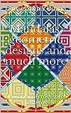 Mandalas, geometric designs and much more: New original cross stitch patterns (English Edition)