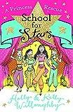 A Princess Rescue: Book 7 (School for Stars)