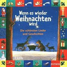 Wenn es wieder Weihnachten wird, Die schönsten Lieder und Geschichten, 2 CD-Audio