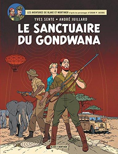 Blake & Mortimer - tome 18 - Sanctuaire du Gondwana (Le)