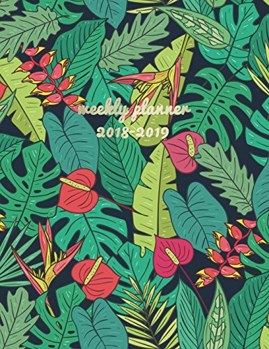 Weekly Planner 2018-19: Tropical Plants 2018-2019 Planner | 18-Month Weekly View Planner | To-Do Lists + Motivational Quotes | Jul 18-Dec 19 por Jolly Journals