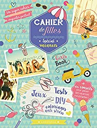Le Girls Book Cahier de filles - spécial vacances
