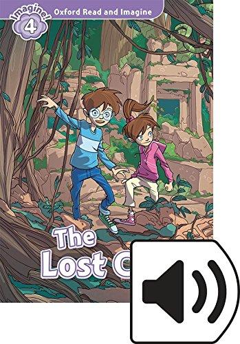 Oxford Read and Imagine 4. The Lost City MP3 Pack por Paul Shipton