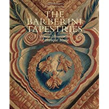 The Barberini tapestries : Woven monuments of baroque Rome