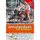 National Geographic Familien-Reiseführer Amsterdam mit Kindern (National Geographic Explorer)