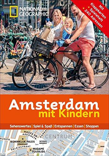Preisvergleich Produktbild National Geographic Familien-Reiseführer Amsterdam mit Kindern (National Geographic Explorer)