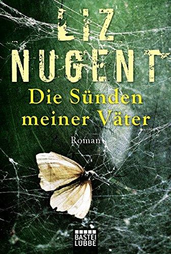 Buchseite und Rezensionen zu 'Die Sünden meiner Väter: Roman (Allgemeine Reihe. Bastei Lübbe Taschenbücher)' von Liz Nugent