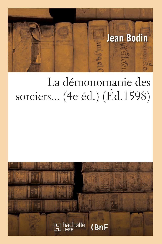 La démonomanie des sorciers (Éd.1598)