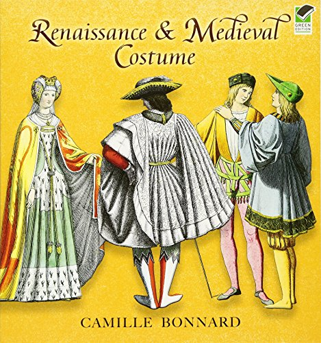 Renaissance & Medieval Costume (Dover Fashion and Costumes)