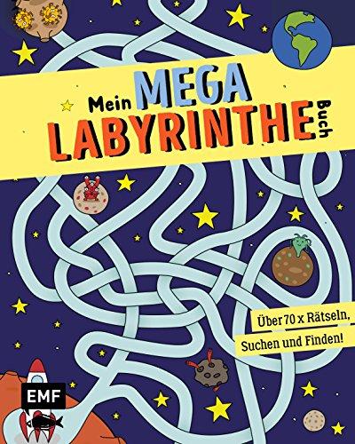 Mein Mega-Labyrinthe-Buch: Über 60 x Rätseln, Suchen und Finden!