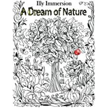 A Dream of Nature - A Stress Relief Adult Coloring Book (Adult Coloring Book Designs)