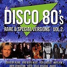 Disco 80's Rare & Special Versions, Vol. 2