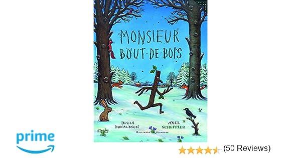 Amazon.fr monsieur bout de bois julia donaldson axel scheffler