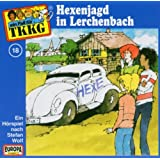 Tkkg - Folge 18: Hexenjagd in Lerchenbach