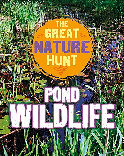 Pond Wildlife (The Great Nature Hunt)