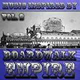 Music Inspired By 'Boardwalk Empire', Vol. 2