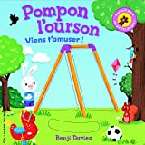 Pompon l'ourson:Viens t'amuser!