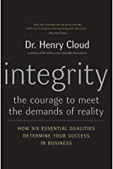 Integrity: The Courage to Meet the Demands of Reality Paperback
