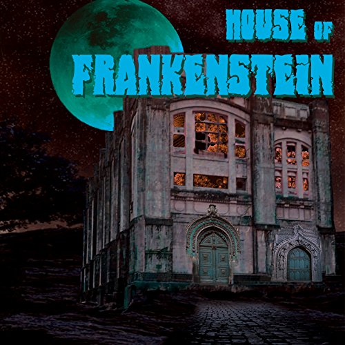 House of Frankenstein (Deluxe Edition) [Explicit] Deluxe Frankenstein