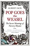 Pop Goes the Weasel: The Secret Meanings of...