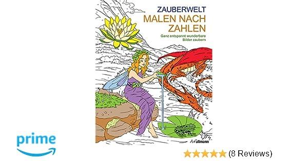 Malen und entspannen: Malen nach Zahlen - Zauberwelt: Amazon.de ...