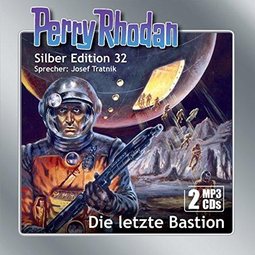Perry Rhodan Silber Edition (MP3-CDs) 32:Die letzte Bastion