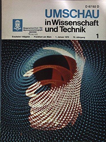 Gesundheitliche Unbedenklichkeit strahlenkonservierter Lebensmittel, in: UMSCHAU IN WISSENSCHAFT UND TECHNIK, 1/1970.