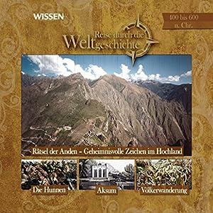400 bis 600 n. Chr.: Reise durch die Weltgeschichte