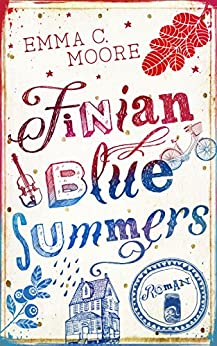 Finian Blue Summers (German Edition) by [Moore, Emma C., Woolf, Marah]