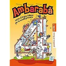 Band 4: Ambarabà 4: corso di lingua italiana per la scuola primaria / quaderno di lavoro – 3 Übungshefte