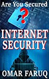 #5: Internet Security: Are You Secured? Full Guideline to Keep Your Virtual Life Safe and Secured