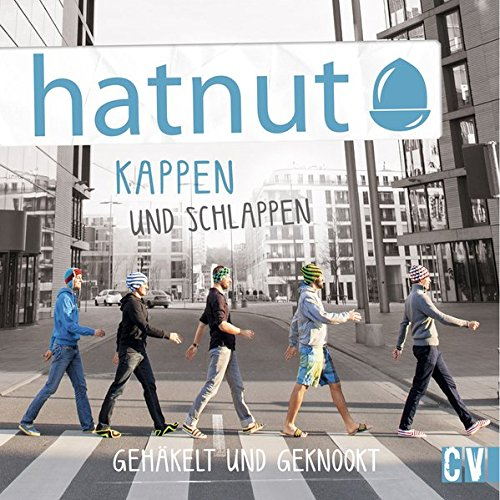 hatnut - Kappen und Schlappen gehäkelt und geknookt (Taschenbuch)