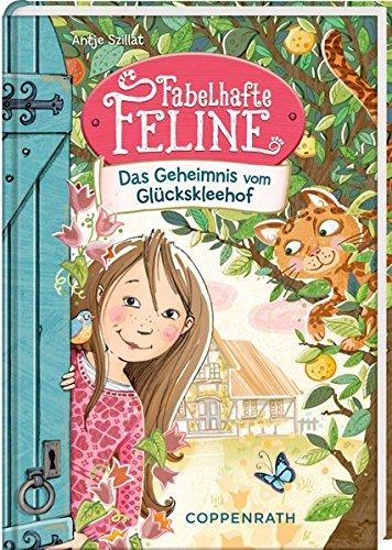 Fabelhafte Band (Fabelhafte Feline (Bd. 1): Das Geheimnis vom Glückskleehof)